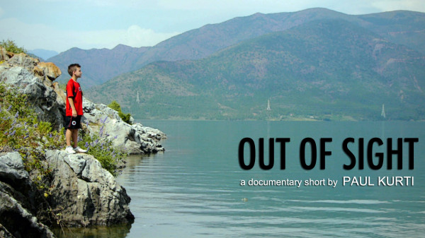 Out of Sight, a documentary by Paul Kurti